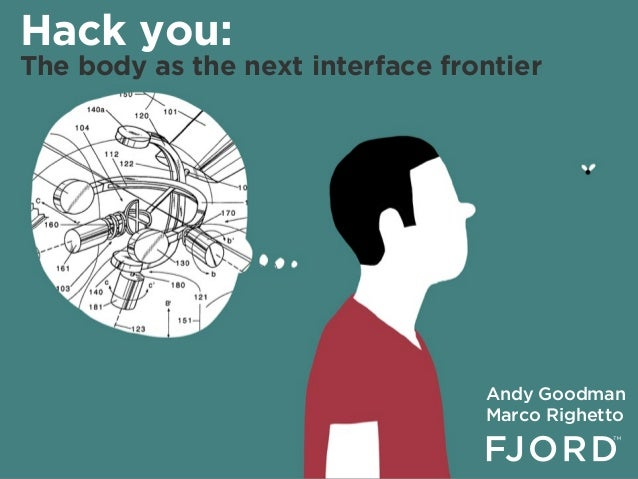 Hack you   the human body as the next interface frontier