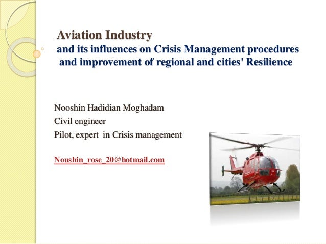Aviation Industry  and its influences on Crisis Management procedures  and improvement of regional and cities' Resilience ...