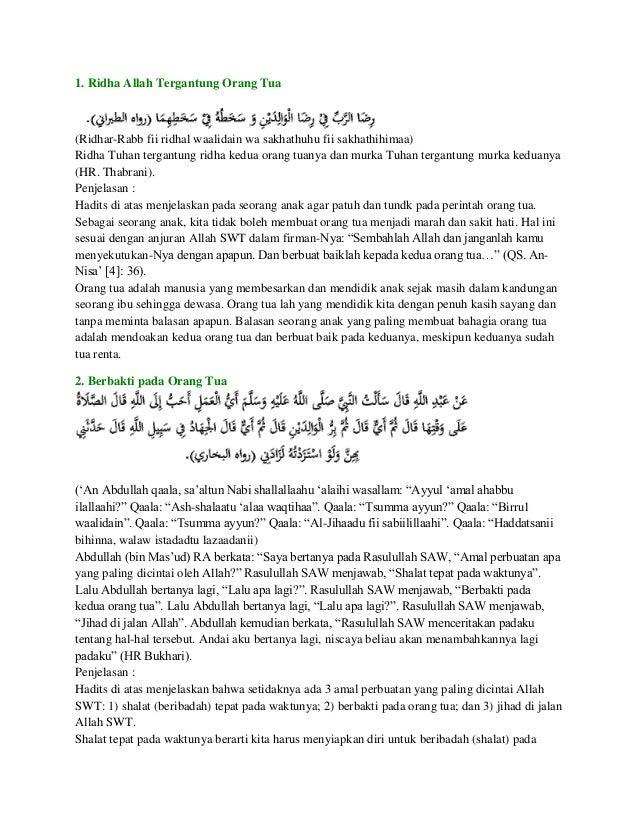 1. Ridha Allah Tergantung Orang Tua(Ridhar-Rabb fii ridhal waalidain wa sakhathuhu fii sakhathihimaa)Ridha Tuhan tergantun...