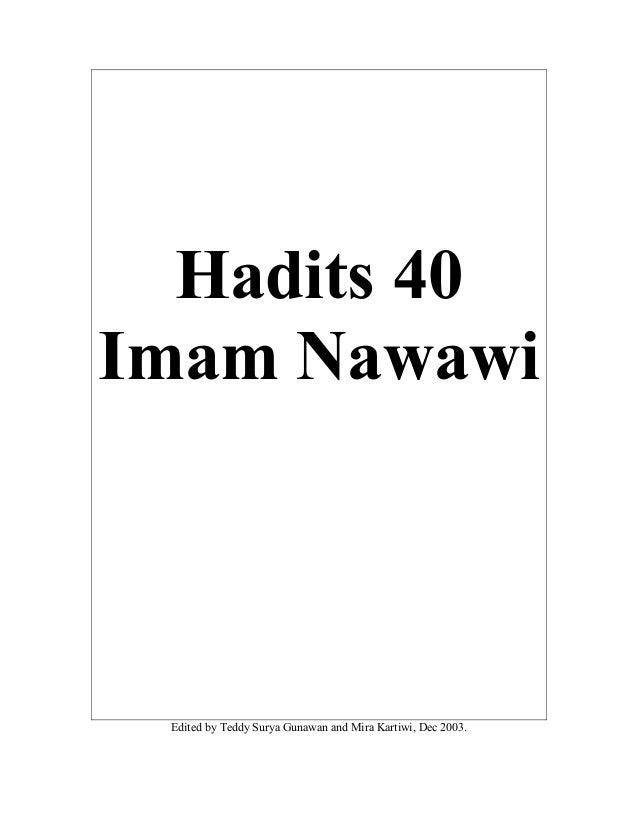 Hadits 40 Imam Nawawi  Edited by Teddy Surya Gunawan and Mira Kartiwi, Dec 2003.