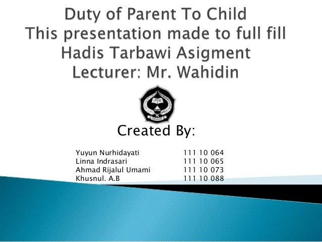 Created By:Yuyun Nurhidayati     111   10   064Linna Indrasari       111   10   065Ahmad Rijalul Umami   111   10   073Khu...