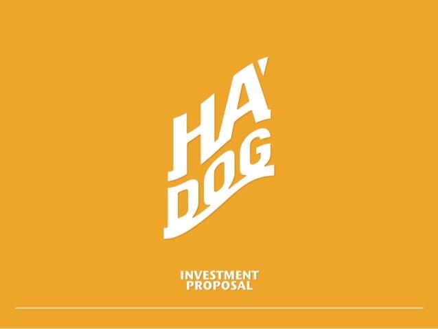 HA' DOG | Master Franchise Presentation