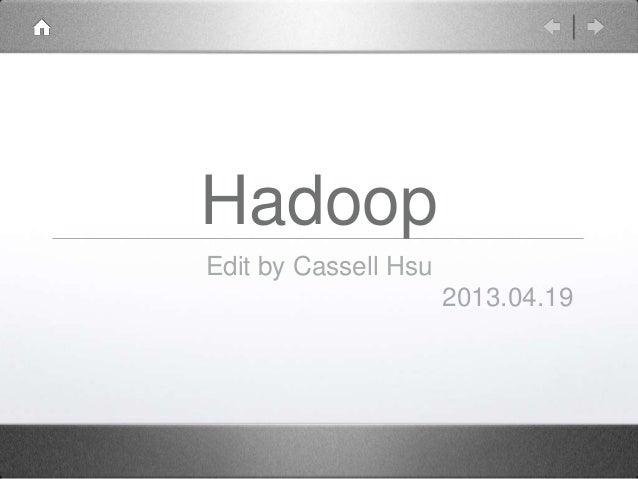 Hadoop 130419075715-phpapp02(1)