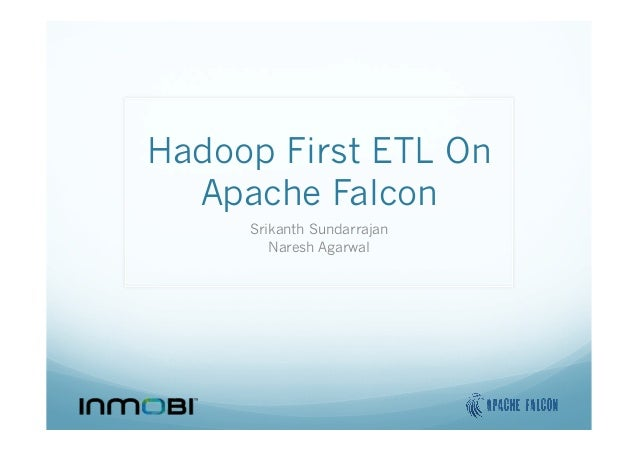 Hadoop-Summit-2014-Apache-Falcon-Hadoop-First-ETL-Pipeline-Designer