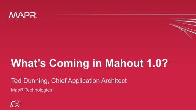 Possible Visions for Mahout 1.0