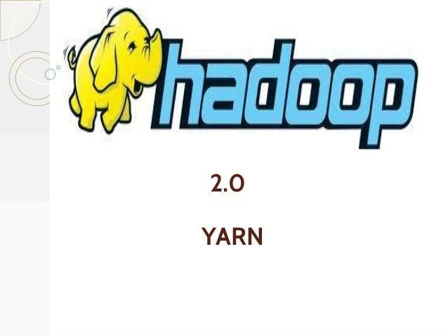 2.0 YARN