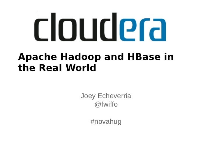 Hadoop and HBase in the Real World