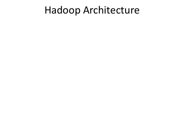 Hadoop architecture meetup for Hadoop 1 architecture