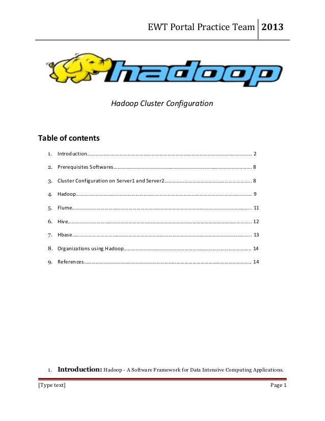 EWT Portal Practice Team 2013  Hadoop Cluster Configuration  Table of contents 1. Introduction…………………………………………………………………………...