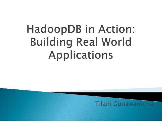 HadoopDB in Action