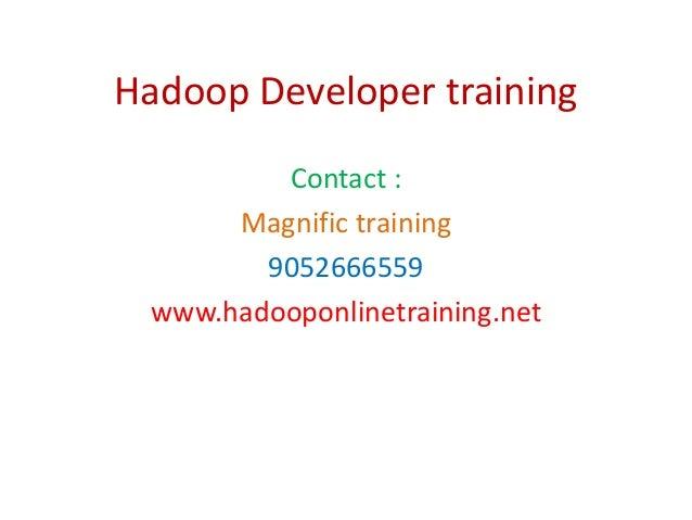 Hadoop developer training
