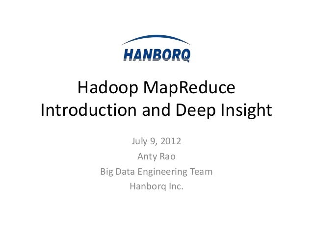 Hadoop MapReduce Introduction andDeep Insight