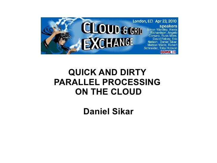 Daniel Sikar: Hadoop MapReduce - 06/09/2010