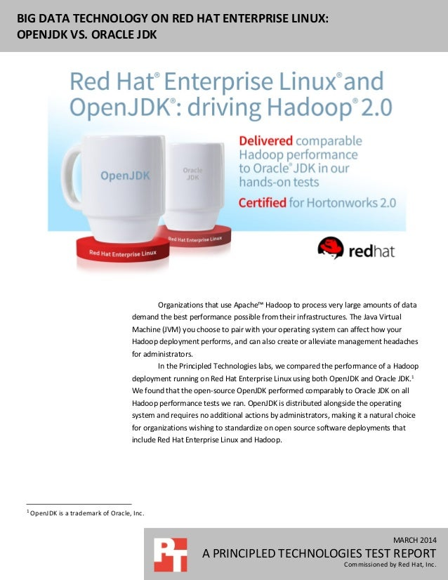 Big Data Technology on Red Hat Enterprise Linux: OpenJDK vs. Oracle JDK