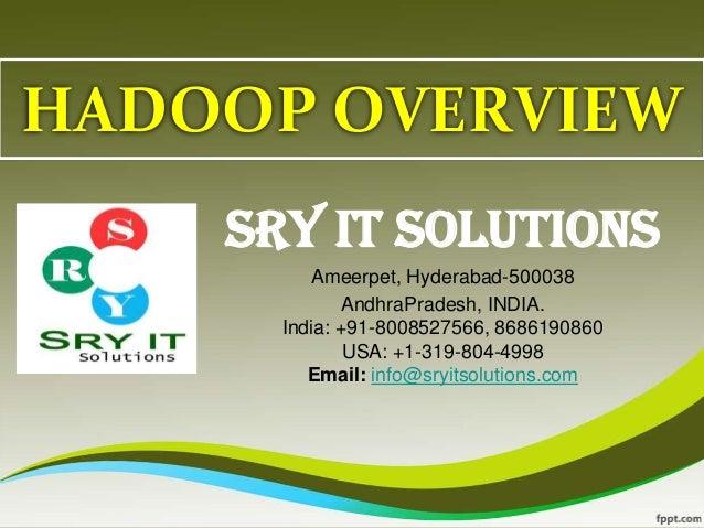 HADOOP ONLINE TRAINING | HADOOP COURSE DETAILS | SRY IT SOLUTIONS
