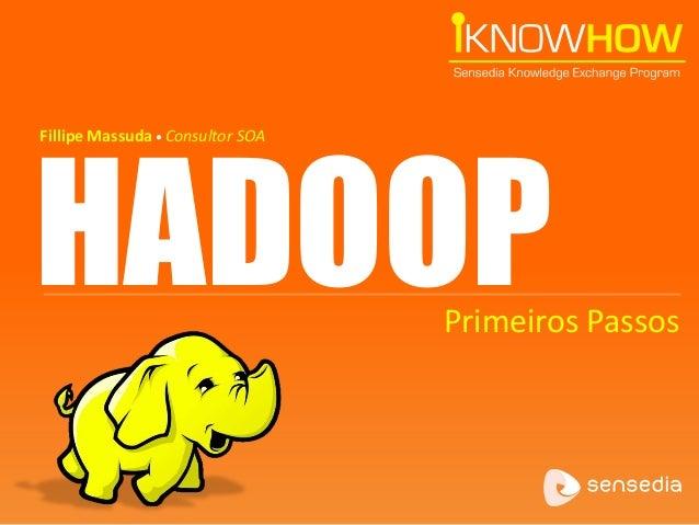 [I Know How] Hadoop - Primeiros passos