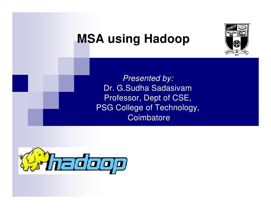 Hadoop Summit 2010 Multiple Sequence Alignment Using Hadoop