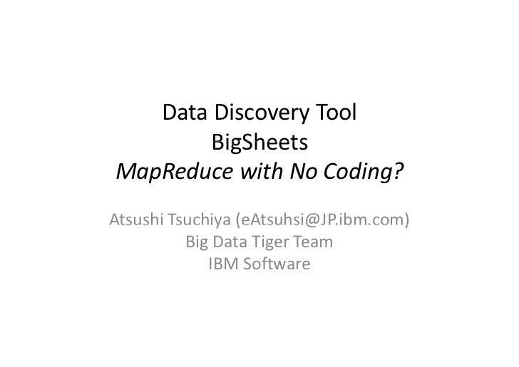Hadoop Summit Japan 2011 Fall - LT by IBM