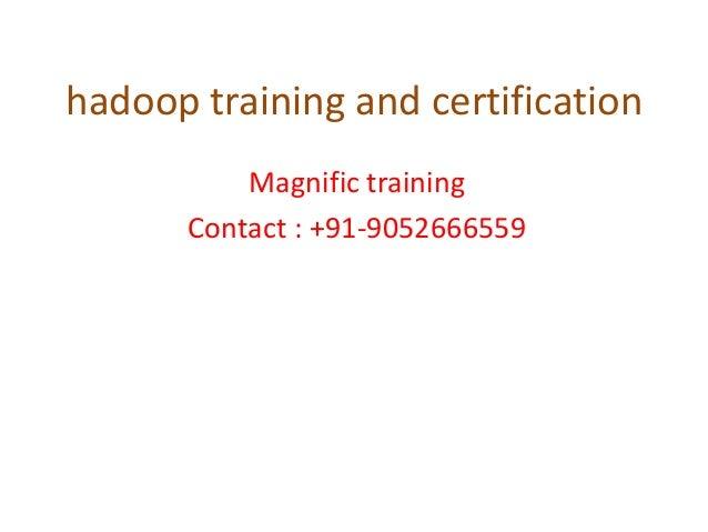 Hadoop training and certification