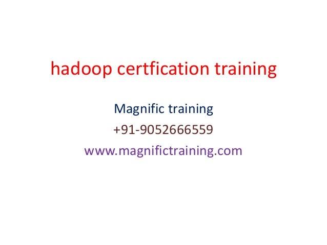 Hadoop training certification training