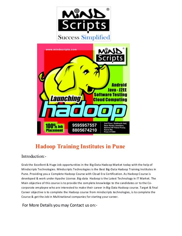 Hadoop Training Institutes in Pune Introduction:Grab the Excellent & Huge Job opportunities in the Big-Data Hadoop Market ...