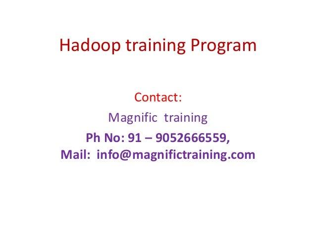 Hadoop training program