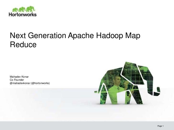 Hadoop World 2011, Apache Hadoop MapReduce Next Gen