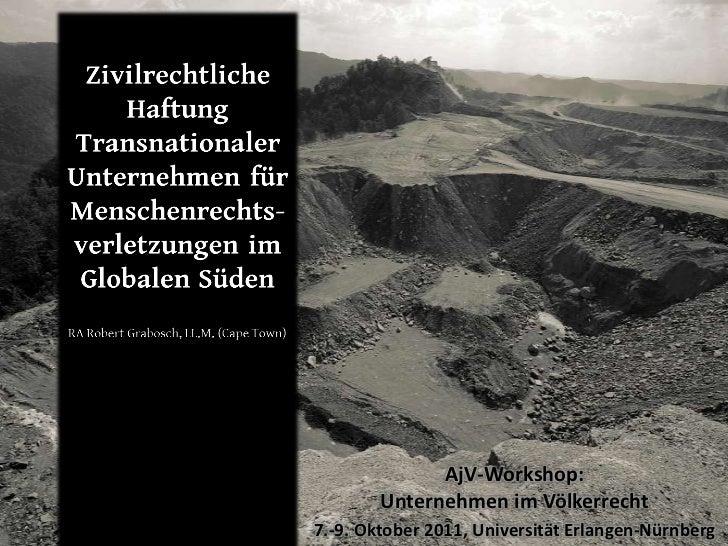 AjV-Workshop:        Unternehmen im Völkerrecht7.-9. Oktober 2011, Universität Erlangen-Nürnberg