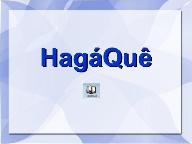Hagaque tutorial caxambu