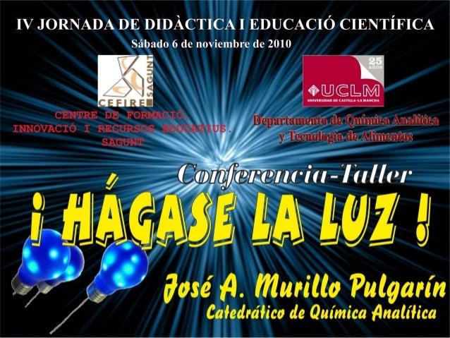 José Antonio Murillo Pulgarín Departamento de Química Analítica y Tecnología de Alimentos