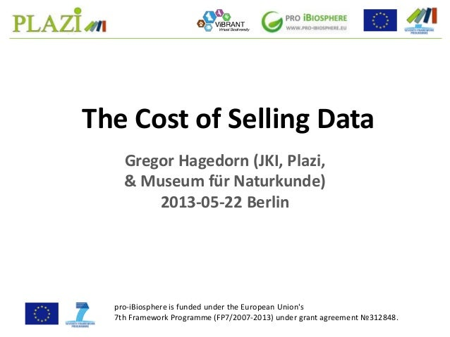 pro-iBiosphere 2013-05 The Cost of Selling Data (Gregor Hagedorn)