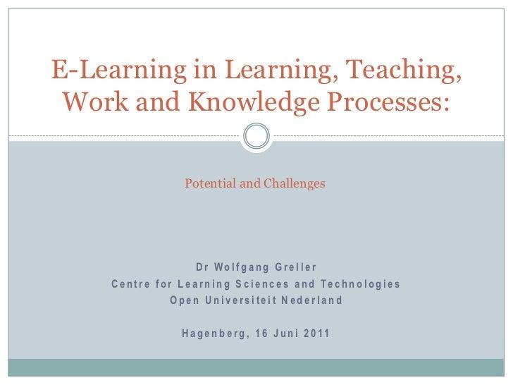 Dr Wolfgang Greller<br />Centre for Learning Sciences and Technologies<br />Open Universiteit Nederland<br />Hagenberg, 16...