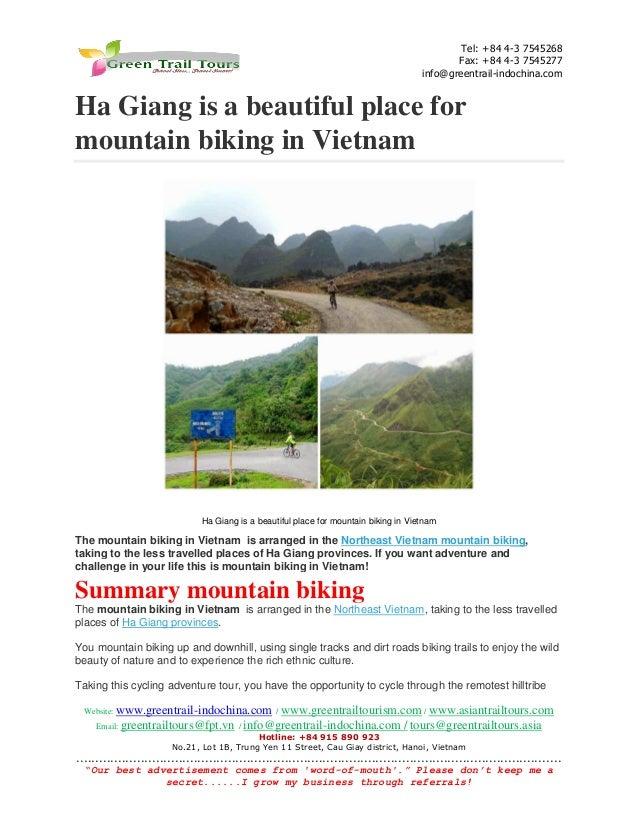 Website: www.greentrail-indochina.com / www.greentrailtourism.com / www.asiantrailtours.com Email: greentrailtours@fpt.vn ...