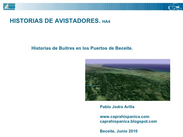 HISTORIAS DE AVISTADORES.  HA4  Historias de Buitres en los Puertos de Beceite. Pablo Jodra Arilla www.caprahispanica.com ...