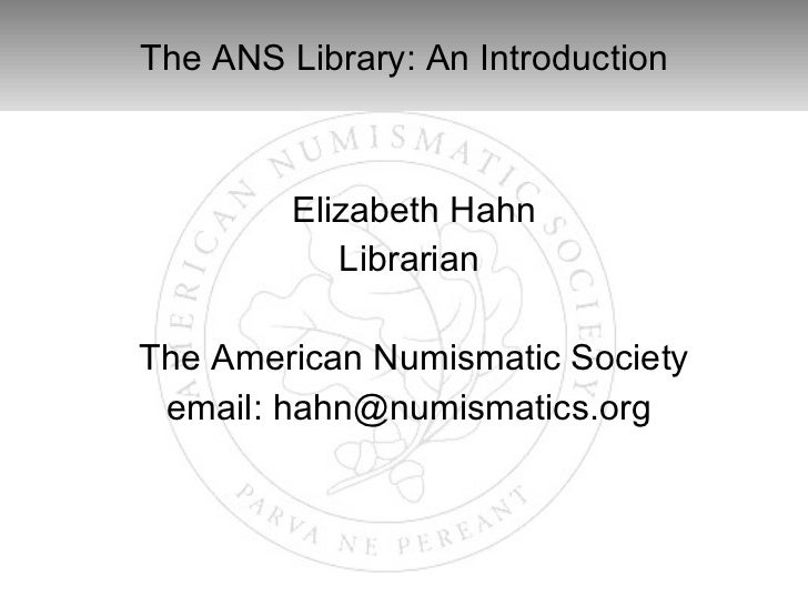 The ANS Library: An Introduction