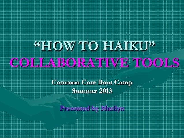 Haiku collaborative tools by marilyn