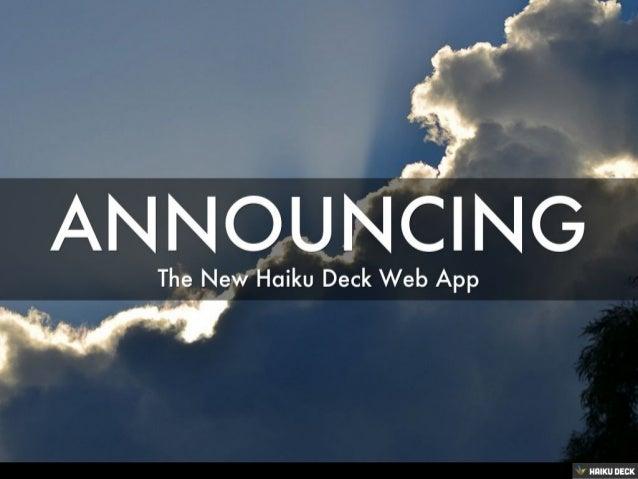 Haiku Deck Web App Launch