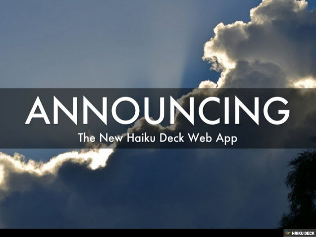 Haiku Deck Web App Launch