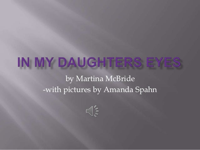 by Martina McBride-with pictures by Amanda Spahn