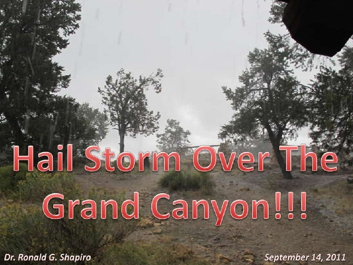 Hail Storm Over The Grand Canyon -- September 14, 2011