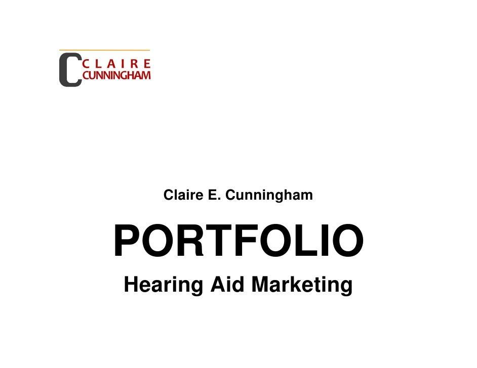 Hearing Aid industry portfolio Claire E. Cunningham