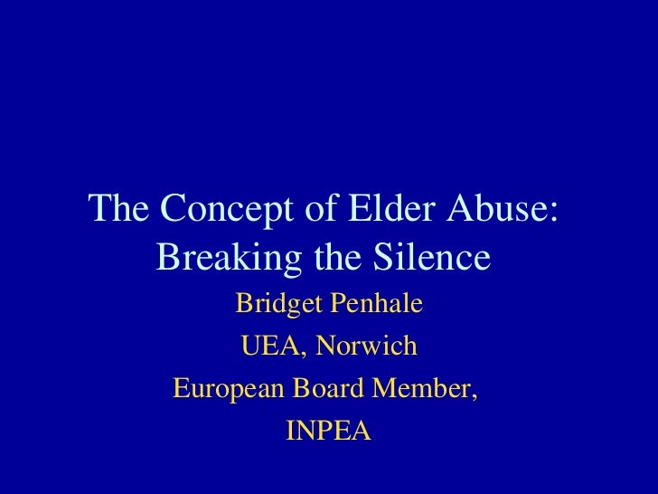 The concept of Elder Abuse