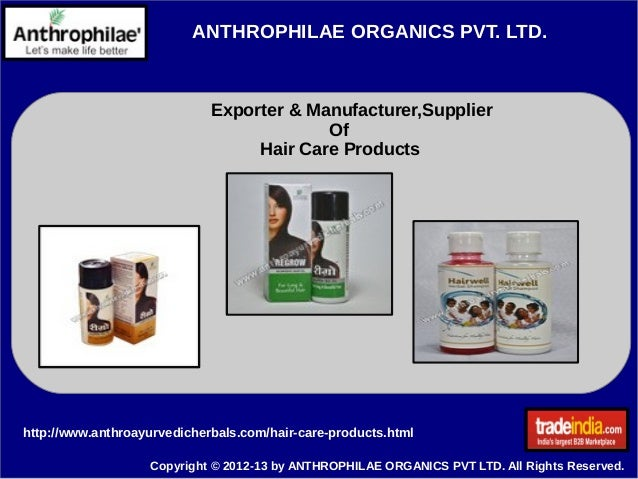 ANTHROPHILAE ORGANICS PVT. LTD. Exporter & Manufacturer,Supplier Of Hair Care Products Copyright © 2012-13 by ANTHROPHILAE...