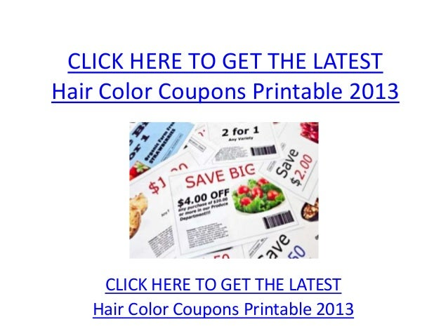 Hair Color Coupons Printable 2013 - Hair Color Coupons Printable 2013