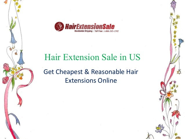 Hair Extension Sale in US Get Cheapest & Reasonable Hair Extensions Online
