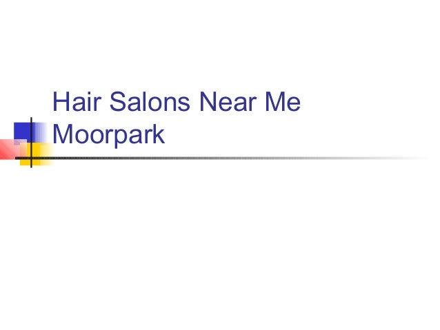 Hair salons near me moorpark for Hair salons near me