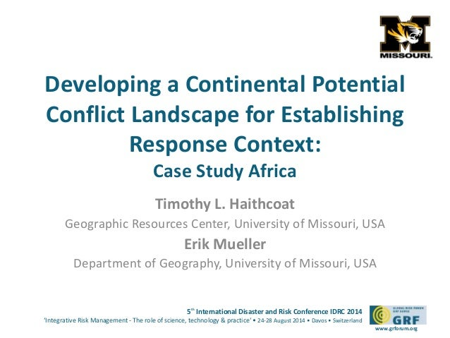 Developing a Continental Potential  Conflict Landscape for Establishing  5th International Disaster and Risk Conference ID...
