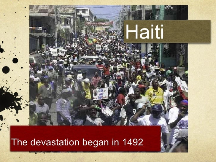 Haiti: The devastation began in 1492