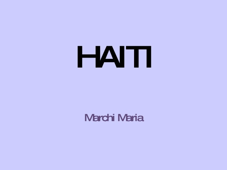 HAITI Marchi Maria