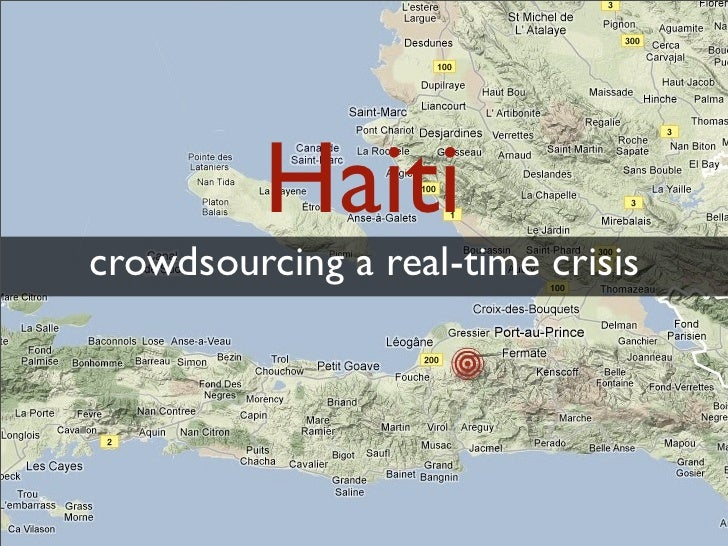 Haiticrowdsourcing a real-time crisis